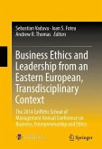 Business Ethics and Leadership from an Eastern European, Transdisciplinary Context