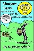 Muuyaw Taavo: My Encounter with the Clarkdale Ghost Rabbit (eBook, ePUB)