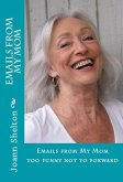 Emails from My Mom, too funny not to forward (eBook, ePUB)