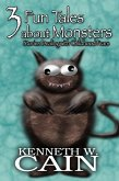 3 Fun Tales About Monsters (Stories Dealing with Childhood Fears) (eBook, ePUB)
