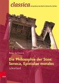 Die Philosophie der Stoa: Seneca, Epistulae morales - Lehrerband (eBook, PDF)
