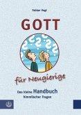 Gott für Neugierige (eBook, PDF)