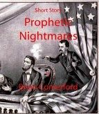 Short Story: Prophetic Nightmares (eBook, ePUB)