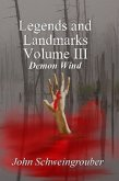 Legends and Landmarks, Volume III: Demon Wind (eBook, ePUB)
