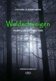 Waldschweigen (eBook, PDF)
