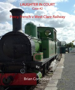 Laughter in Court: Percy French v West Clare Railway (eBook, ePUB) - Comerford, Brian