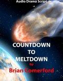 Audio Drama Script: Countdown to Meltdown (eBook, ePUB)