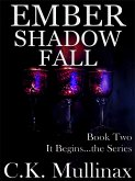 Ember Shadow Fall (Book Two) (eBook, ePUB)