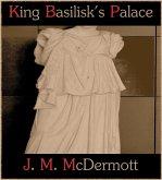 King Basilisk's Palace (eBook, ePUB)