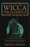 Wicca: The Elements and Magick (eBook, ePUB)