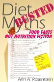Diet Myths Busted: Food Facts, Not Nutrition Fiction (eBook, ePUB)