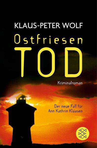 Ostfriesentod / Ann Kathrin Klaasen Bd.11 (eBook, ePUB) - Wolf, Klaus-Peter