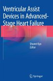 Ventricular Assist Devices in Advanced-Stage Heart Failure