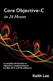 Core Objective-C in 24 Hours (eBook, ePUB)