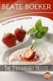 Strawberry Mousse (A Culinary Catastrophe - #2) (eBook, ePUB)