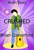 Short Story: Crushed (eBook, ePUB)
