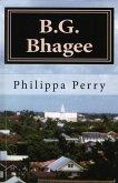 B.G. Bhagee: Memories of a Colonial Childhood (eBook, ePUB)