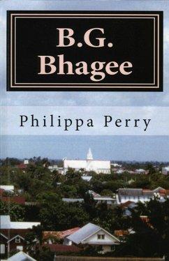 B.G. Bhagee: Memories of a Colonial Childhood (eBook, ePUB) - Perry, Philippa
