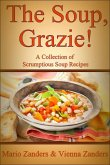 Soup, Grazie! A Collection of Scrumptious Soup Recipes (eBook, ePUB)