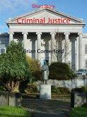 Short Story: Criminal Justice (eBook, ePUB)
