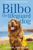 Bilbo the Lifeguard Dog (eBook, ePUB)