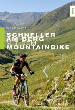 Schneller am Berg mit dem Mountainbike (eBook, PDF) - Kafka, Björn
