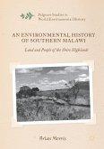 An Environmental History of Southern Malawi