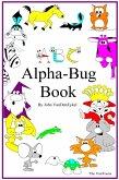 ABC Alpha-Bug Book (eBook, ePUB)