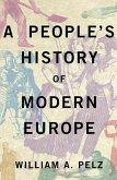 A People's History of Modern Europe (eBook, ePUB)