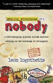 Amazing Adventures of a Nobody (eBook, ePUB)