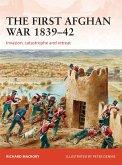 The First Afghan War 1839-42 (eBook, PDF)