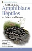 Field Guide to the Amphibians and Reptiles of Britain and Europe (eBook, PDF)