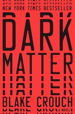 Dark Matter (eBook, ePUB) - Crouch, Blake
