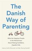 The Danish Way of Parenting (eBook, ePUB)