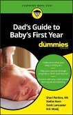 Dad's Guide to Baby's First Year For Dummies (eBook, ePUB)