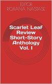 Scarlet Leaf Review Short-Story Anthology Vol. I (eBook, ePUB)