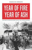 Year of Fire, Year of Ash (eBook, ePUB)