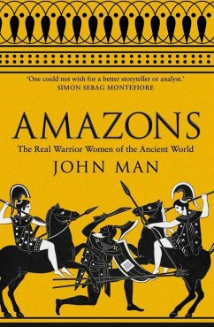 Amazons (eBook, ePUB) - Man, John