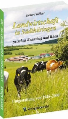 Landwirtschaft in Südthüringen zwischen Rennste...