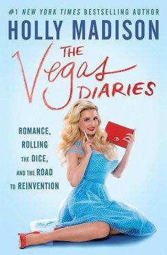 The Vegas Diaries - Madison, Holly