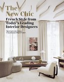 The New Chic: French Style from Today's Leading Interior Designers