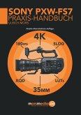 Das Sony PXW-FS7 Praxishandbuch
