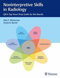 Noninterpretive Skills in Radiology - Weissman, Alan; Bartel, Twyla