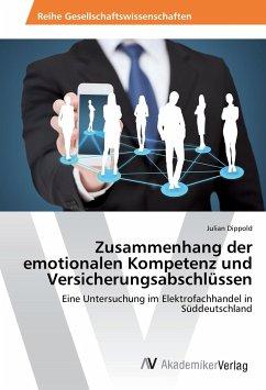 Zusammenhang der emotionalen Kompetenz und Versicherungsabschlüssen