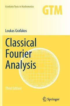 Classical Fourier Analysis - Grafakos, Loukas