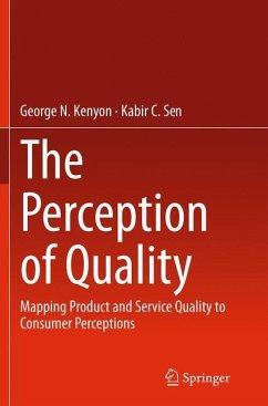 The Perception of Quality - Kenyon, George N.; Sen, Kabir C.