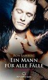 Ein Mann für alle Fälle   Erotischer Roman (Erotik ab 18 unzensiert, sinnlich und heiß, Menage) (eBook, ePUB)