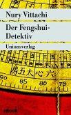 Der Fengshui-Detektiv (eBook, ePUB)