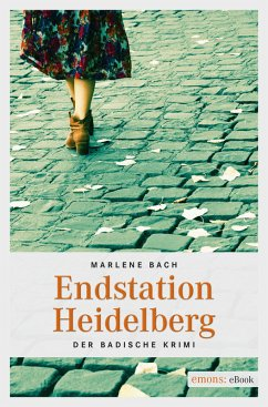 Endstation Heidelberg (eBook, ePUB) - Bach, Marlene
