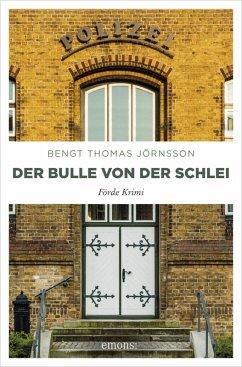 Der Bulle von der Schlei (eBook, ePUB)